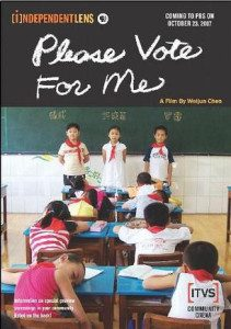 """Please Vote for Me"" (2007) is a Chinese documentary directed by Weijun Chen."